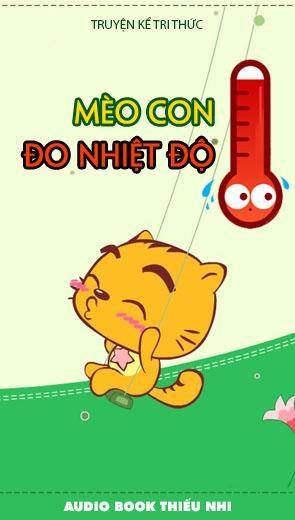 Mèo Con Đo Nhiệt Độ - Thiếu Nhi