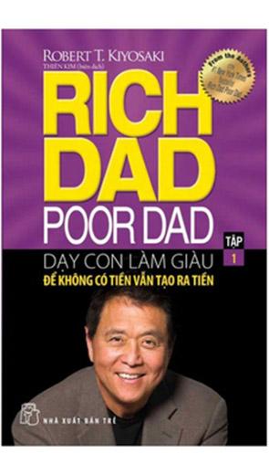 Dạy Con Làm Giàu: Cha Giàu Cha Nghèo - Phần 1 - Kinh doanh