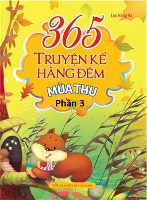 365 Truyện Kể Hàng Đêm - Mùa Thu (Thói Quen Tốt) - Văn hóa - Giáo dục