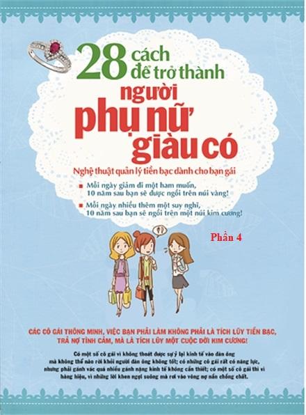 28 cách để trở thành người phụ nữ giàu có (Phần 4) - Văn hóa - Giáo dục