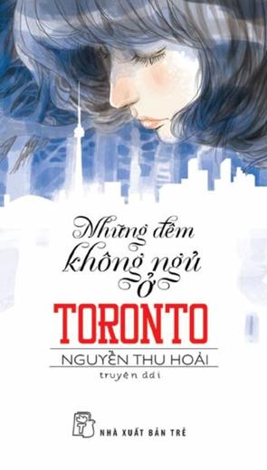 Những đêm không ngủ ở Toronto - Văn học - Tiểu thuyết