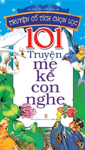 101 Truyện Mẹ Kể Con Nghe  - Thiếu Nhi