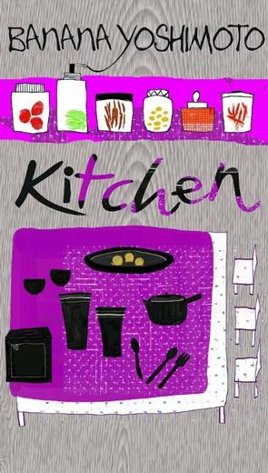 Kitchen (Nhà Bếp) - Văn học - Tiểu thuyết