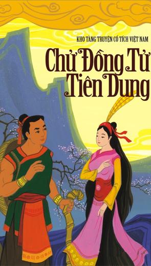 Truyền thuyết Chử Đồng Tử và công chúa Tiên Dung - Thiếu Nhi
